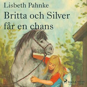 Cover for Britta och Silver får en chans