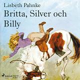 Cover for Britta, Silver och Billy