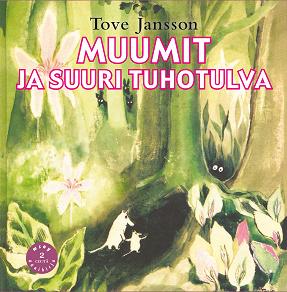 Cover for Muumit ja suuri tuhotulva