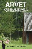 Cover for Arvet från Amerika– kriminalnovell med övernaturliga inslag