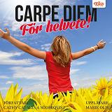 Cover for Carpe diem för helvete!
