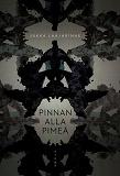 Cover for Pinnan alla pimeä