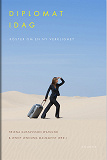 Cover for Diplomat idag : Röster om en ny verklighet