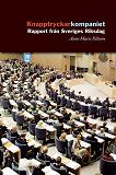 Cover for Knapptryckarkompaniet : Rapport från Sveriges riksdag