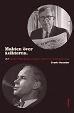 Cover for Makten över åsikterna : DN under Olof Lagercrantz och Sven-Erik Larsson