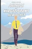 Cover for Andreas och Kirgizistans hemlighet