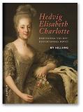 Cover for Hedvig Elisabeth Charlotte : Hertiginna vid det gustavianska hovet