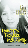 Cover for Tomorrow Troubles Melt Away