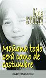 Cover for Mañana todo será como de costumbre