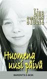 Cover for Huomena uusi päivä