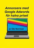 Cover for Annonsera med Google Adwords för halva priset (EPUB)