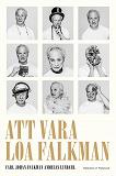 Cover for Att vara Loa Falkman