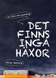 Cover for Det finns inga häxor. En bok om kunskap