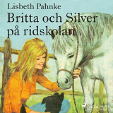 Cover for Britta och Silver på ridskolan