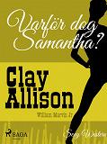 Cover for Varför dog Samantha?