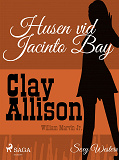 Cover for Husen vid Jacinto Bay