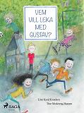 Cover for Vem vill leka med Gustav?