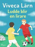 Cover for Ludde blir en lirare