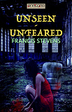 Cover for Unseen - Unfeared