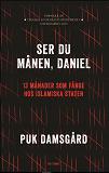 Cover for Ser du månen, Daniel : 13 månader som fånge hos Islamiska staten