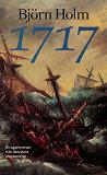 Cover for 1717 : en agentroman från den stora ofredens tid