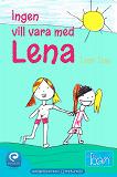 Cover for Ingen vill vara med Lena