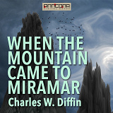 Cover for When the Mountain Came to Miramar