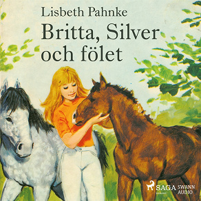 Cover for Britta, Silver och fölet