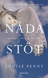 Cover for Nådastöt (En kommissarie Gamache-deckare)