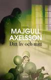 Cover for Ditt liv och mitt