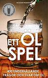 Cover for Ett Ölspel : 400 underhållande frågor och svar om öl (PDF)