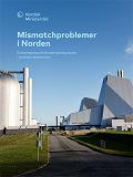 Cover for Mismatchproblemer i Norden: En kortlægning af rekrutteringssituationen i nordiske væksterhverv
