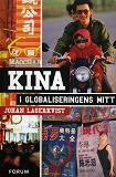 Cover for Kina i globaliseringens mitt