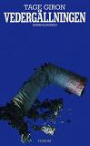 Cover for Vedergällningen : En kriminalroman