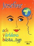 Cover for Josefine och världens bästa...typ
