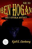 Cover for Ben Hogan - Nr 30 - Det stora bytet