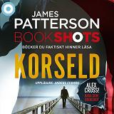 Cover for Bookshots: Korseld - Alex Cross