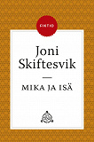 Cover for Mika ja isä