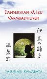 Cover for Danserskan på Izu / Varmbadhusen