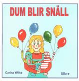 Cover for Dum blir snäll