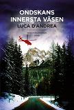 Cover for Ondskans innersta väsen