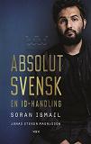 Cover for Absolut svensk : En ID-handling
