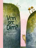 Cover for Vem ser Dim?
