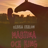 Cover for Martina och King of Sunset