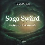 Cover for Saga Swärd – omskakare och världsresenär