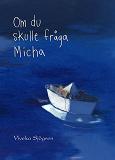 Cover for Om du skulle fråga Micha