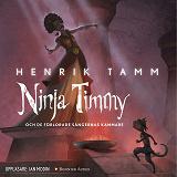 Cover for Ninja Timmy och de förlorade sångernas kammare