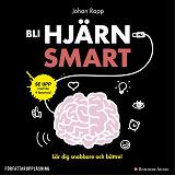 Cover for Bli hjärnsmart : plugga snabbare och bättre!