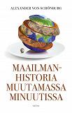 Cover for Maailmanhistoria muutamassa minuutissa