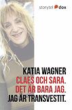 Cover for Claes och Sara. Det är bara jag. Jag är transvestit.